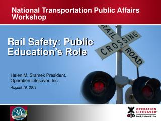 Rail  Safety :  Public Education�s Role