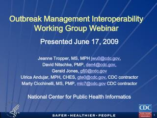 Outbreak Management Interoperability Working Group Webinar