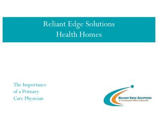 Reliant Edge Solutions Health Homes