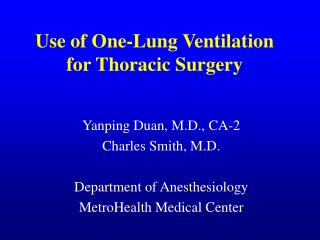 Use of One-Lung Ventilation for Thoracic Surgery