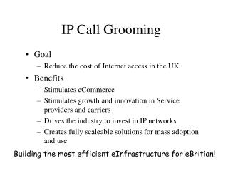 IP Call Grooming