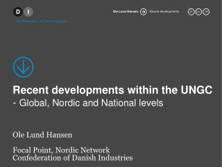 Recent developments within the UNGC  -  Global, Nordic and National levels