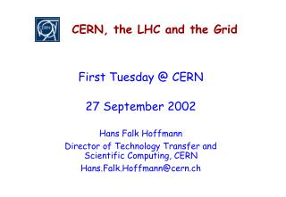 CERN, the LHC and the Grid