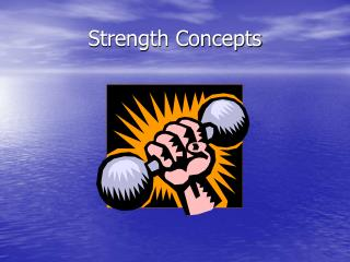 Strength Concepts