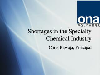 Shortages in the Specialty Chemical Industry