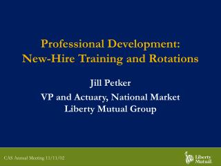 Professional Development: New-Hire Training and Rotations