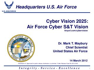 Cyber Vision 2025: Air Force Cyber S&T Vision