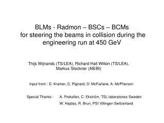 Thijs Wijnands (TS/LEA), Richard Hall Wilton (TS/LEA), Markus Stockner (AB/BI)