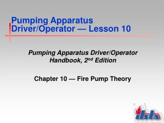 Pumping Apparatus Driver/Operator  �  Lesson 10