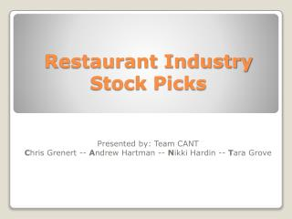Restaurant Industry Stock Picks