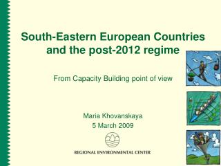 South-Eastern European Countries and the post-2012 regime
