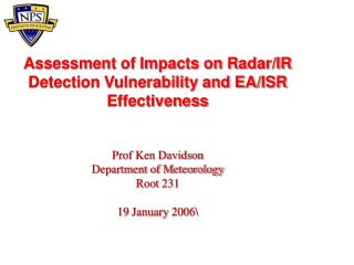 Assessment of Impacts on Radar/IR Detection Vulnerability and EA/ISR Effectiveness