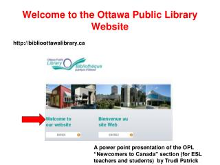 Welcome to the Ottawa Public Library Website