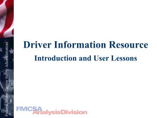Driver Information Resource Introduction and User Lessons