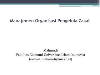 Manajemen Organisasi Pengelola Zakat