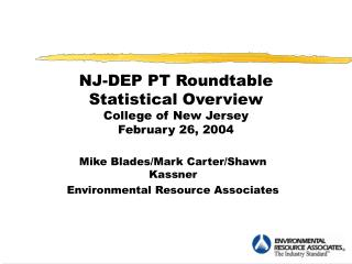 NJ-DEP PT Roundtable Statistical Overview College of New Jersey February 26, 2004