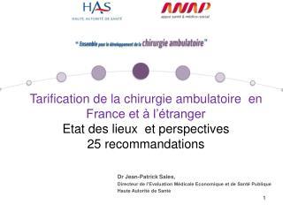 Dr Jean-Patrick Sales, Directeur de l'Evaluation Médicale Economique et de Santé Publique