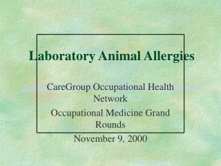 Laboratory Animal Allergies