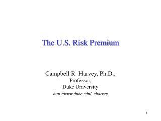 The U.S. Risk Premium