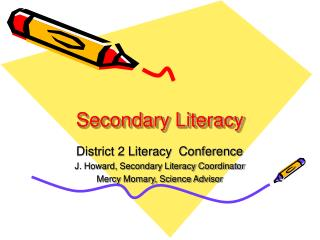 Secondary Literacy District 2 Literacy Conference