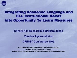 Integrating Academic Language and  ELL Instructional Needs  into Opportunity To Learn Measures