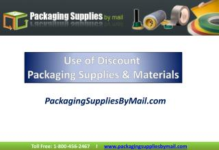 Use Of Discount Packaging Supplies & Materials