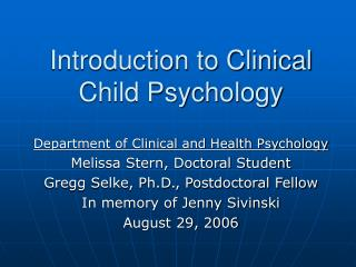 Introduction to Clinical Child Psychology