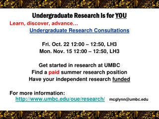 Undergraduate Research is for  YOU