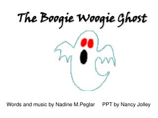 The Boogie Woogie Ghost