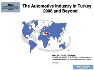 The Automotive Industry in Turkey 2008 and Beyond