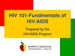 HIV 101-Fundmentals of HIV/AIDS