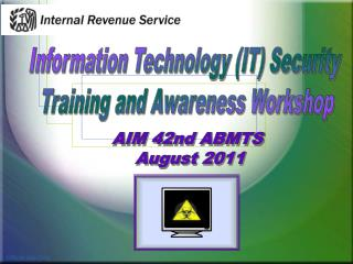 Information Technology (IT) Security  Training and Awareness Workshop