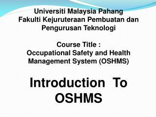 Universiti Malaysia Pahang Fakulti Kejuruteraan Pembuatan dan Pengurusan Teknologi Course Title :