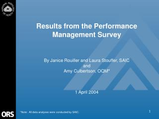 Results from the Performance Management Survey By Janice Rouiller and Laura Stouffer, SAIC and