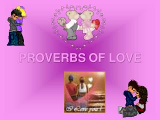 PROVERBS OF LOVE