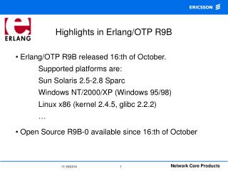 Highlights in Erlang/OTP R9B
