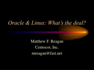 Oracle & Linux: What's the deal?