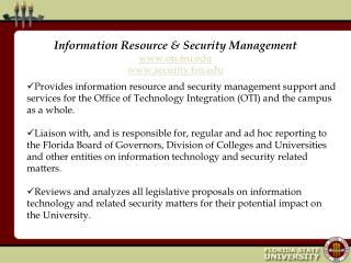 Information Resource & Security Management oti.fsu security.fsu