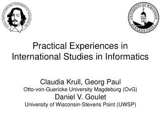 Practical Experiences in  International Studies in Informatics