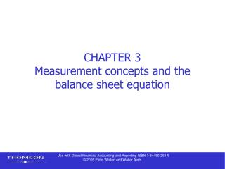 CHAPTER 3 Measurement concepts and the balance sheet equation
