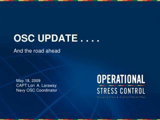OSC UPDATE . . . .