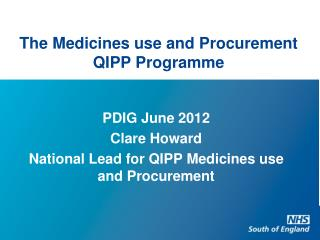 The Medicines use and Procurement QIPP  Programme