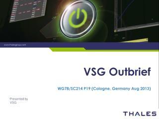 VSG  Outbrief