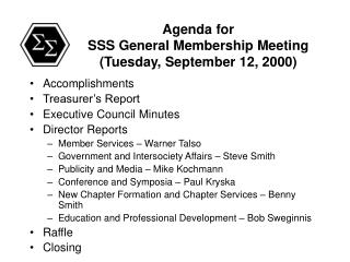 Agenda for SSS General Membership Meeting (Tuesday, September 12, 2000)