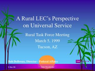 A Rural LEC's Perspective on Universal Service