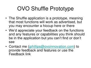 OVO Shuffle Prototype