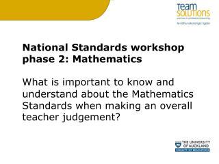 National Standards workshop phase 2: Mathematics