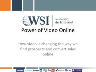 Power of Video Online
