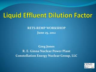 RETS-REMP WORKSHOP June  25,  2012 Greg Jones R. E. Ginna Nuclear Power Plant