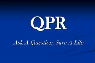Ask A Question, Save A Life